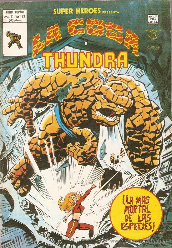 SUPER HEROES V.2 Nº 121 LA COSA Y THUNDRA (Tebeos y Comics - Vértice - Super Héroes)