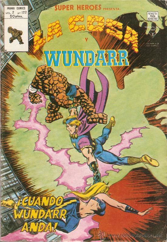 SUPER HEROES V.2 Nº 122 LA COSA Y WUNDARR (Tebeos y Comics - Vértice - Super Héroes)