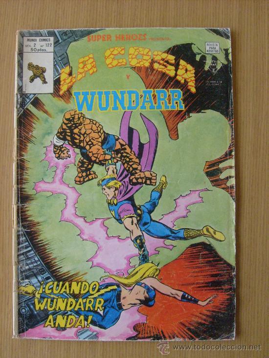 SUPER HEROES V.2 Nº 122 LA COSA Y WUNDARR ED. VERTICE (Tebeos y Comics - Vértice - Super Héroes)