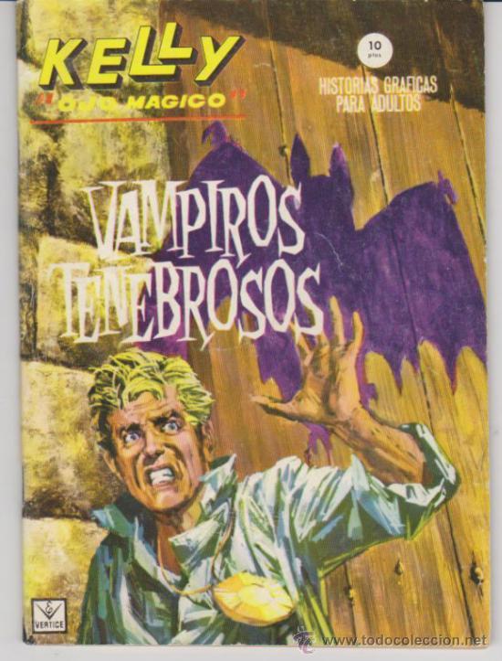 KELLY OJO MÁGICO Nº 6. (GRAPA - 10 PTAS - 64 PÁGINAS) VÉRTICE 1965. (Tebeos y Comics - Vértice - Grapa)