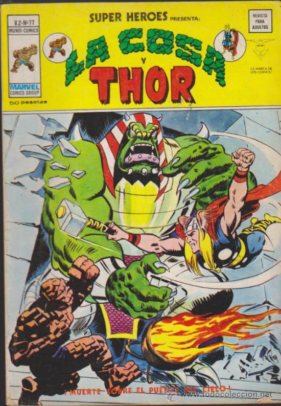SUPER HÉROES V.2 Nº 77. LA COSA Y THOR . VÉRTICE. (Tebeos y Comics - Vértice - Super Héroes)