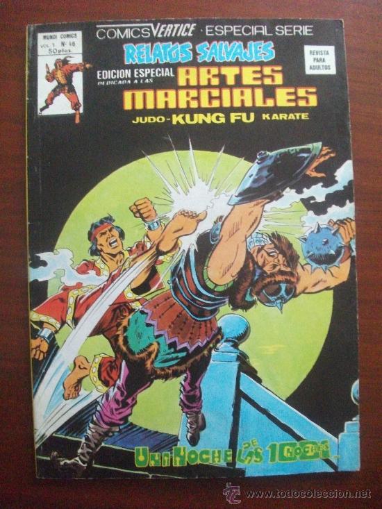 RELATOS SALVAJES ARTES MARCIALES VOL 1 Nº 46 EDICIONES VERTICE (Tebeos y Comics - Vértice - Relatos Salvajes)