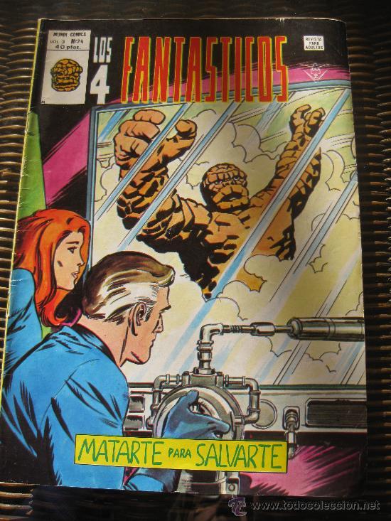LOS 4 FANTASTICOS. V.3 Nº 24 .MATARTE PARA SALVARTE. EDICIONES VERTICE.1978. (Tebeos y Comics - Vértice - 4 Fantásticos)
