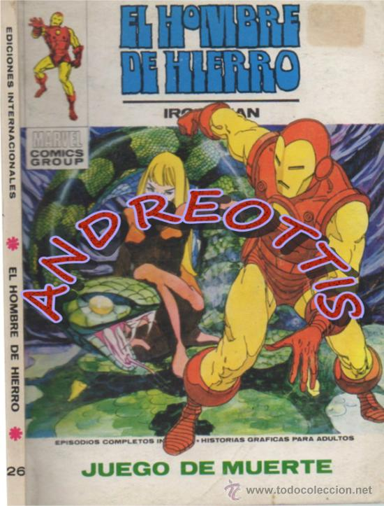 EL HOMBRE DE HIERRO (IRON MAN), VERTICE VOLUMEN 1 N. 26 JUEGO DE MUERTE (Tebeos y Comics - Vértice - Hombre de Hierro)