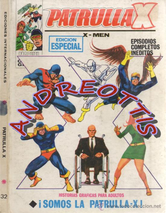 PATRULLA X (X-MEN) EDITORIAL VERTICE, V.1 N. 32 SOMOS LA PATRULLA X (Tebeos y Comics - Vértice - Patrulla X)