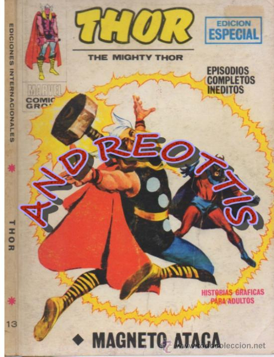 THOR (THE MIGHTY THOR), EDITORIAL VERTICE, V.1 N. 13, MAGNETO ATACA (Tebeos y Comics - Vértice - Thor)