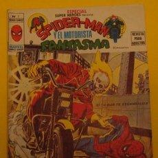 Cómics: SPIDER - MAN Y EL MOTORISTA FANTASMA SI TU OJO TE ESCANDALIZA... NO.7 AÑO 1974. Lote 40047139