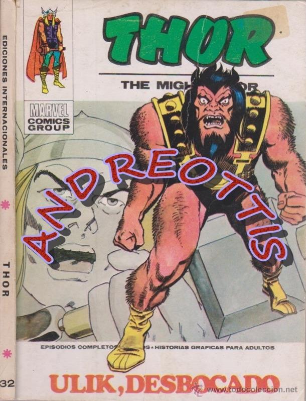 THOR (THE MIGHTY THOR), EDITORIAL VERTICE, V.1 N. 32, ULIK DESBOCADO (Tebeos y Comics - Vértice - Thor)