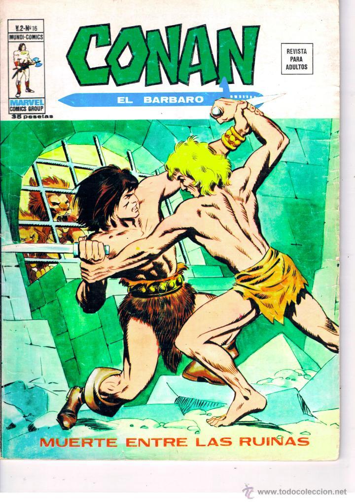 CONAN EL BARBARO. VERTICE V.2. Nº 16. BUEN ESTADO. -MUERTE ENTRE LAS RUINAS-.DIFICIL, CON AMRA-BELIT (Tebeos y Comics - Vértice - V.2)