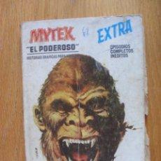 Cómics: MYTEX, EL PODEROSO, ATAQUE A TRAICION, EXTRA, TACO , LEER. Lote 50480691