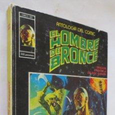 Cómics: ANTOLOGIA DEL COMIC EL HOMBRE DE BRONCE Nº 6 VERTICE. Lote 52505839