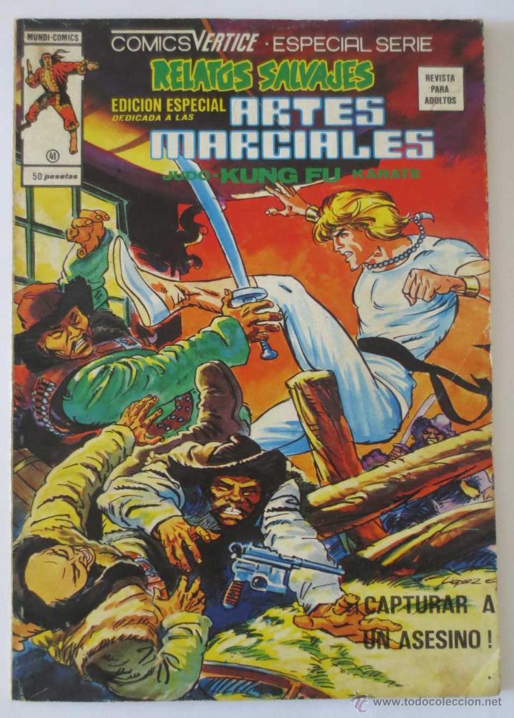RELATOS SALVAJES ARTES MARCIALES Nº 41 VERTICE (Tebeos y Comics - Vértice - Relatos Salvajes)