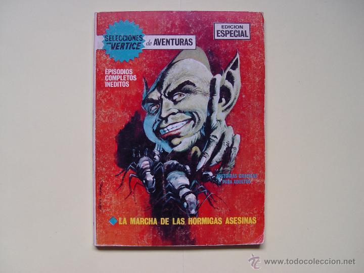 LA MARCHA DE LAS HORMIGAS ASESINAS. (VÉRTICE, 1969, Nº 38) ¡EXTRA! COLECCIONISTA (Tebeos y Comics - Vértice - Otros)