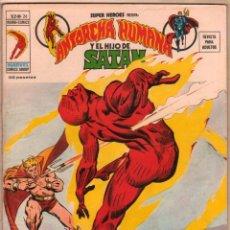 Cómics: SUPER HEROES V 2 Nº 26 ANTORCHA HUMANA Y EL HIJO DE SATAN, MUY BIEN CONSERVADO. Lote 54566581