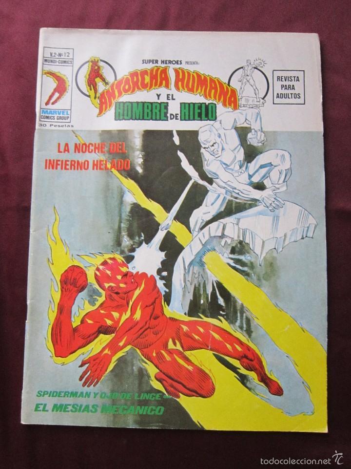 SUPER HEROES Nº 12 VOL. 2 ANTORCHA HUMANA Y EL HOMBRE DE HIERRO VERTICE, 1975 TEBENI MBE (Tebeos y Comics - Vértice - Super Héroes)