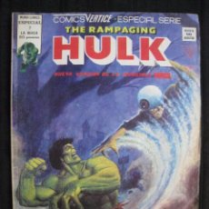 Cómics: THE RAMPAGING HULK - ESPECIAL SERIE Nº 7 - MUNDI-COMICS / VERTICE.. Lote 56490493