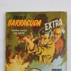 Cómics: L-3862 AQUI BARRACUDA EXTRA. BARRACUDA CONTRA C.O.S.A. ED. VERTICE 1966. Lote 57034871