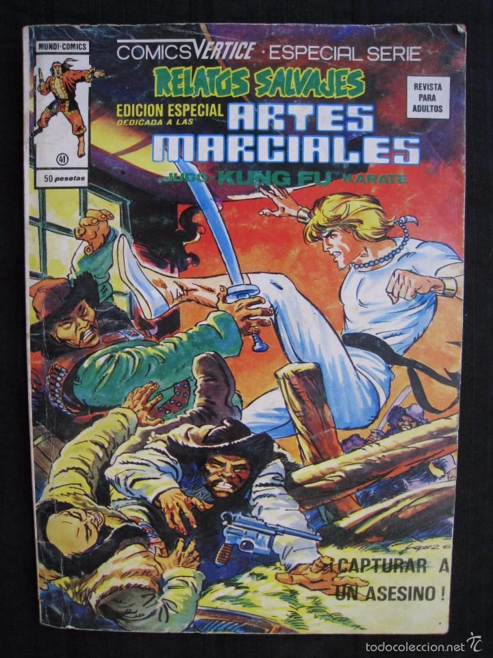 RELATOS SALVAJES - Nº 41 - EDICION ESPECIAL ARTES MARCIALES - EDICIONES VERTICE. (Tebeos y Comics - Vértice - Relatos Salvajes)