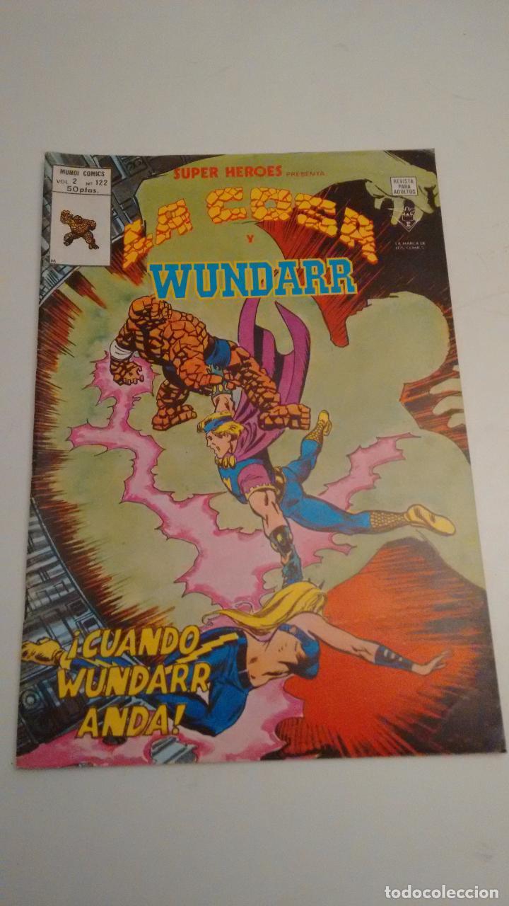 SUPER HEROES V2. Nº 122. SUPER HEROES PRESENTA LA COSA Y WUNDARR. 1980 VERTICE. (Tebeos y Comics - Vértice - Super Héroes)