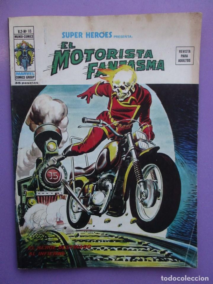 SUPER HEROES Nº 18, EL MOTORISTA FANTASMA, VERTICE VOLUMEN 2¡¡¡ BUEN ESTADO!!!!! (Tebeos y Comics - Vértice - V.1)