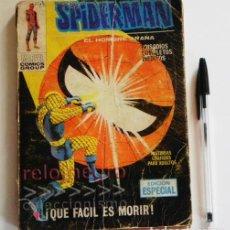 Cómics: SPIDERMAN / EL HOMBRE ARAÑA - QUE FÁCIL ES MORIR - ANTIGUO CÓMIC - EDICIÓN ESPECIAL - VÉRTICE MARVEL. Lote 120941235