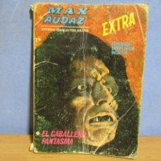 Cómics: MAX AUDAZ EXTRA EL CABALLERO FANTASMA 128 PAGINAS ED. VERTICE AÑO 1968 DESCRIPCION. Lote 66071134