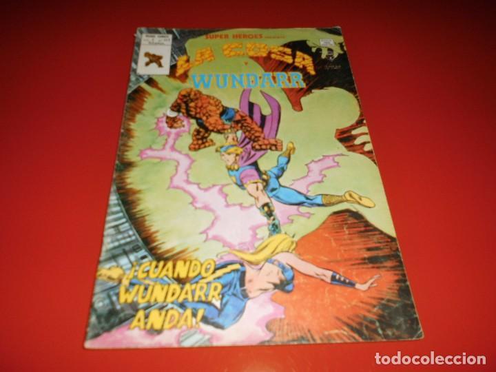 SUPER HEROES- LA COSA Y WUNDARR VOL. 2 Nº 122 - MUNDI COMICS- VERTICE (Tebeos y Comics - Vértice - Super Héroes)