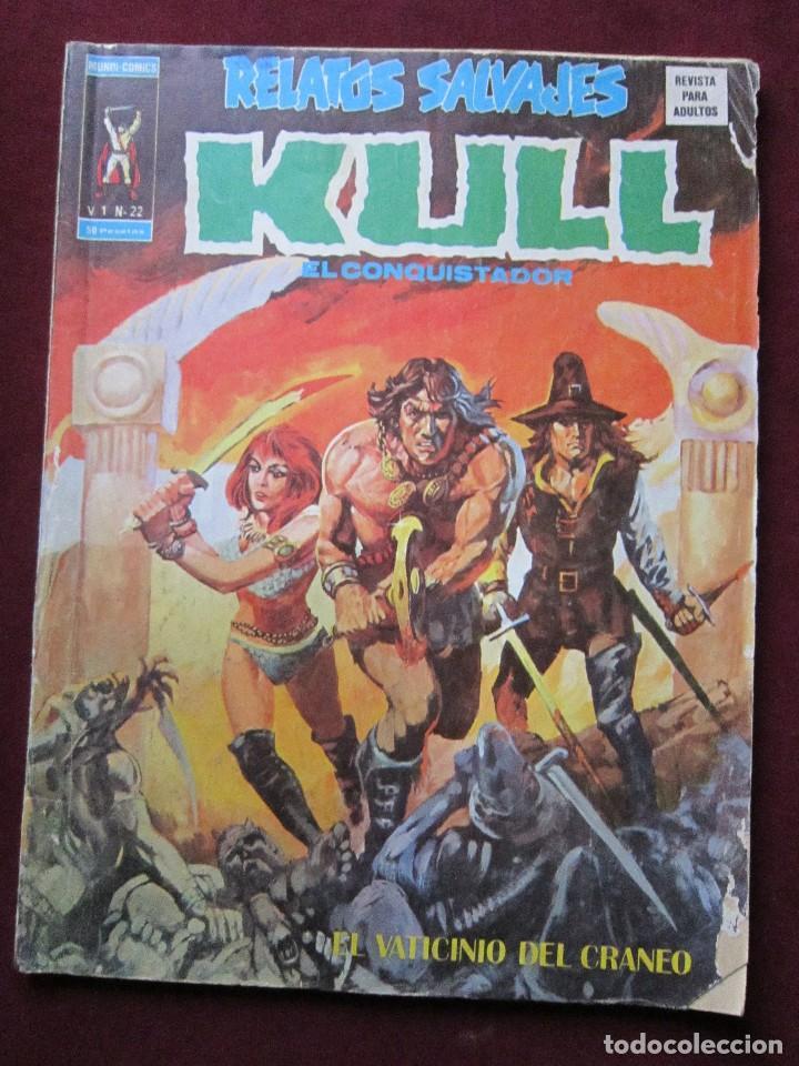 RELATOS SALVAJES Nº 22. KULL EL CONQUISTADOR. SOLOMON KANE VERTICE.1975 TEBENI (Tebeos y Comics - Vértice - Relatos Salvajes)