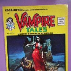 Cómics: ESCALOFRIO Nº 17, VAMPIRE TALES Nº 4 VERTICE ¡¡¡¡MUY BUEN ESTADO Y DIFICIL!!!!!. Lote 76174159