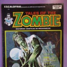 Cómics: ESCALOFRIO Nº 14, TALES OF THE ZOMBIE Nº 4 VERTICE ¡¡¡¡BASTANTE BUEN ESTADO !!!!!. Lote 76175959