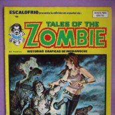 Cómics: ESCALOFRIO Nº 18, TALES OF THE ZOMBIE Nº 5 VERTICE ¡¡¡¡MUY BUEN ESTADO !!!!!. Lote 76176523