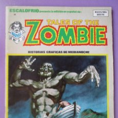 Cómics: ESCALOFRIO Nº 8, TALES OF THE ZOMBIE Nº 3 ¡¡¡¡ MUY BUEN ESTADO !!!!. Lote 77449525