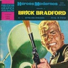 Cómics: HÉROES MODERNOS. BRICK BRADFORD. ENTRE DOS ENEMIGOS. Lote 80368909
