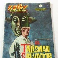Cómics: KELLY OJO MÁGICO. EL TALISMÁN SALVADOR. Lote 80369017