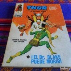 Cómics: VÉRTICE VOL. 1 THOR Nº 23. 1972. 25 PTS. EL DR. BLAKE PUEDE MORIR. BUEN ESTADO.. Lote 82289256