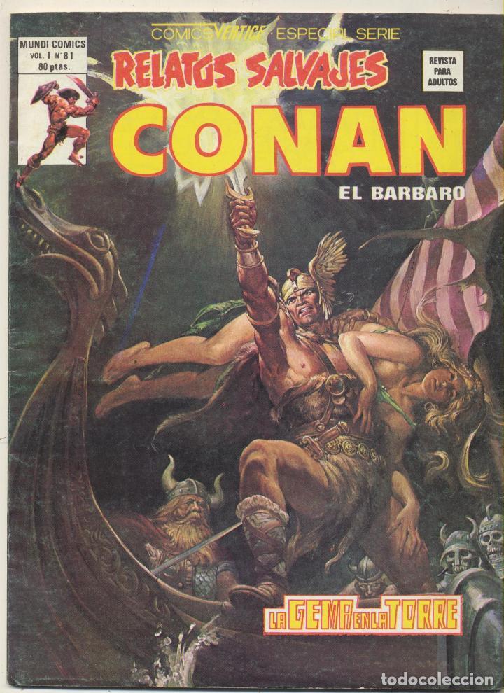 RELATOS SALVAJES VOL. 1 Nº 81. CONAN. VÉRTICE. (Tebeos y Comics - Vértice - Relatos Salvajes)