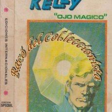 Cómics: KELLY OJO MAGICO, V.1 (TACO CARTONCILLO) EDICION ESPECIAL N. 1 , EL OJO DE ZOLTEC Y OTROS. Lote 84845468