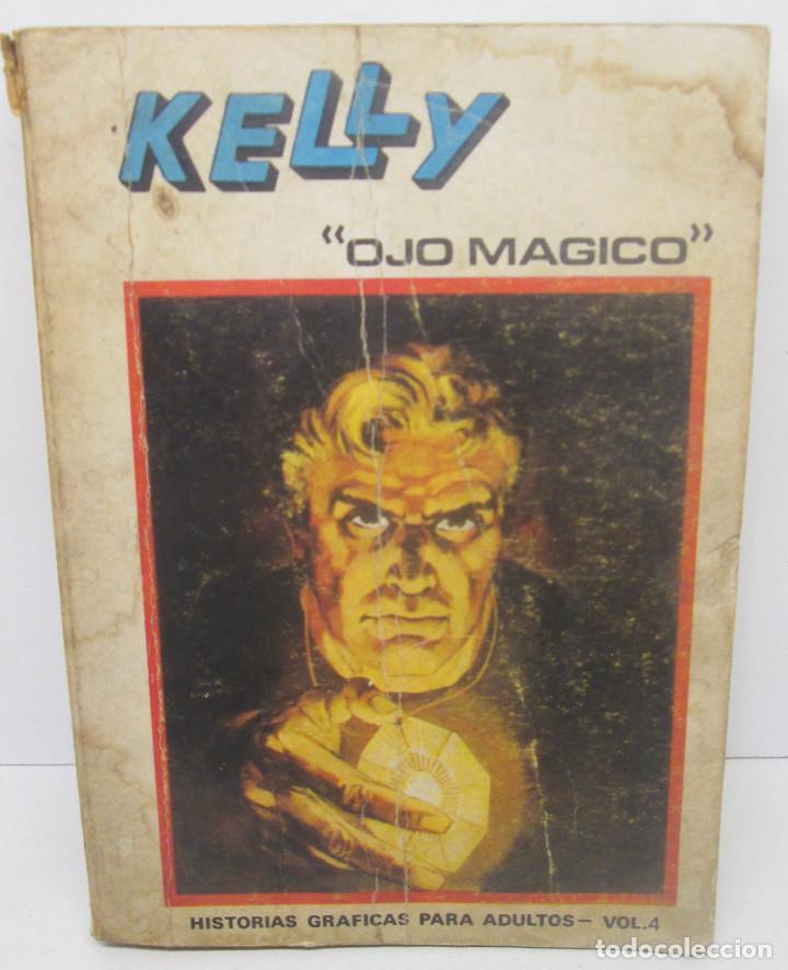 VERTICE VOL.1 KELLY OJO MÁGICO Nº 4 TACO 288 PÁG. (Tebeos y Comics - Vértice - V.1)
