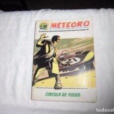 Cómics: METEORO.CIRCULO DE FUEGO.-Nº 6 - ED. VERTICE - 1972 . Lote 91011695