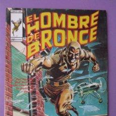 Cómics: EL HOMBRE DE BRONCE Nº 2 VERTICE ¡¡¡¡MUY BUEN ESTADO!!!!. Lote 92226925