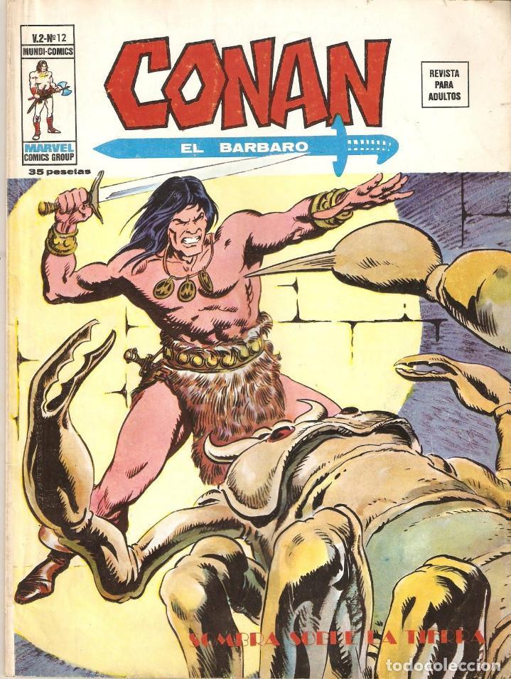 VERTICE CONAN EL BARBARO VOL2 Nº 12 35 PTS.1974 SOMBRA SOBRE LA TIERRA (Tebeos y Comics - Vértice - Conan)