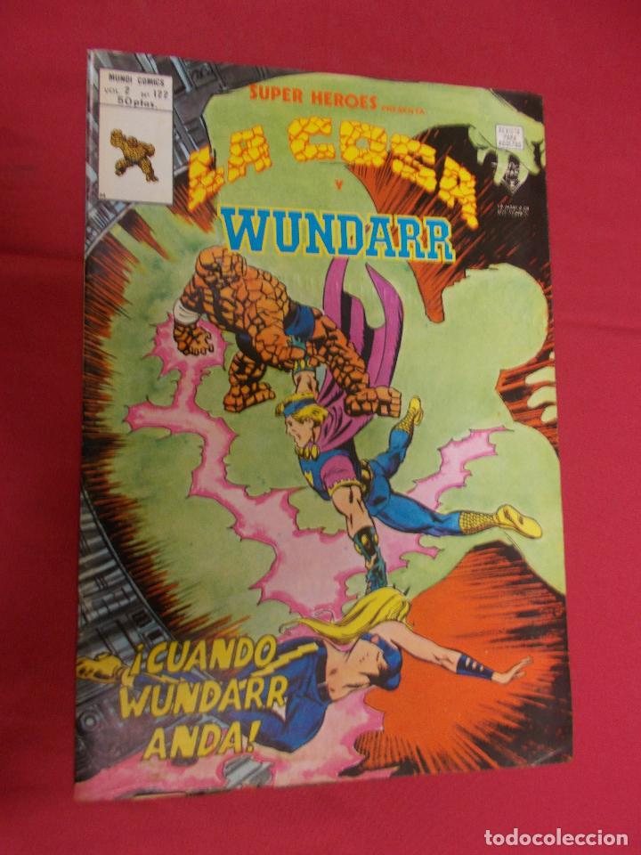 SUPER HEROES. VOL 2. Nº 122. LA COSA Y WUNDARR. VERTICE. (Tebeos y Comics - Vértice - Super Héroes)