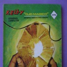 Cómics: KELLY OJO MAGICO Nº 2 VERTICE TACO , ¡¡¡¡¡MUY BUEN ESTADO Y MUY DIFICIL!!!!!!!!!!!. Lote 95493371