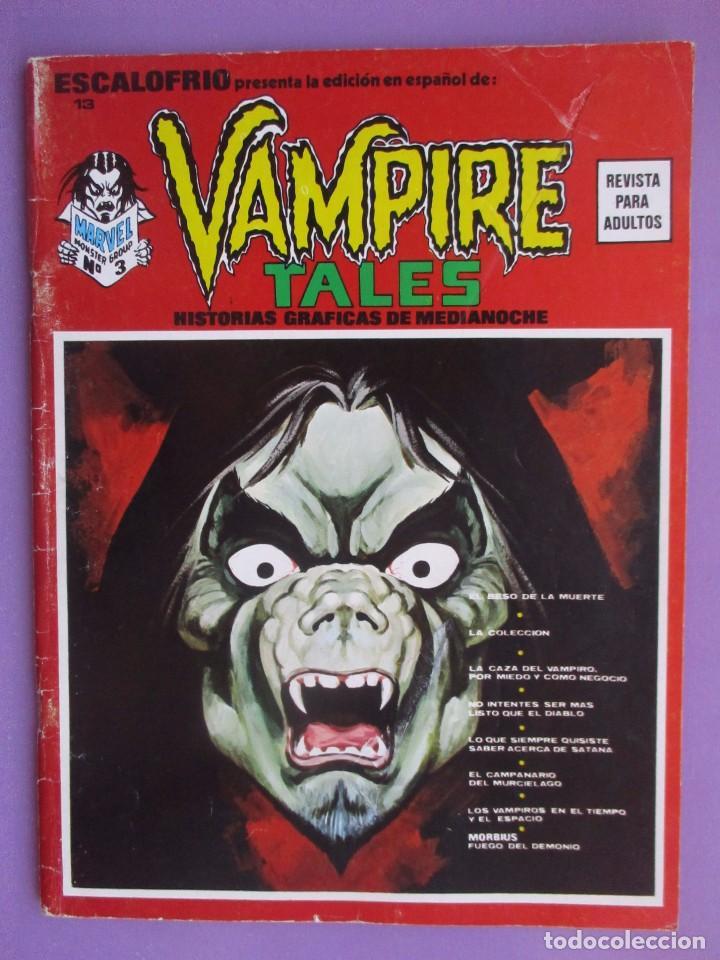 ESCALOFRIO Nº 13, VAMPIRE TALES Nº 3 VERTICE ¡¡¡¡¡¡NORMAL/BUEN ESTADO!!!!! (Tebeos y Comics - Vértice - V.1)