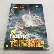 Cómics: MAX AUDAZ Nº 9: EL NAVÍO FANTASMA - VERTICE - 1965. Lote 96923107