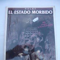 Cómics: EL ESTADO MÓRBIDO. PRIMER ACTO: LA TORRE FULMINADA - HULET. NUEVO PRECINTADO. TDKC30. Lote 99277271