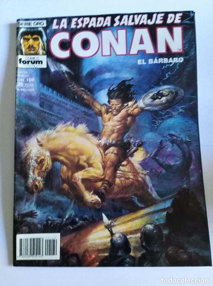 LA ESPADA SALVAJE DE CONAN, 1º EDICIÓN, Nº 169, SERIE ORO, FORUM (Tebeos y Comics - Vértice - Conan)