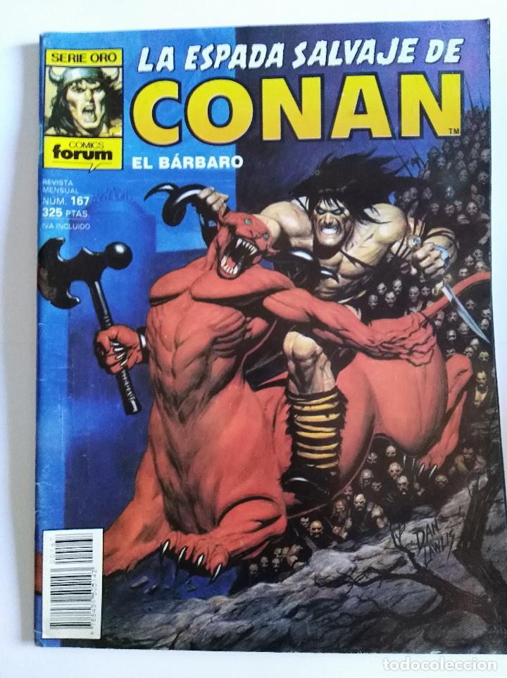 LA ESPADA SALVAJE DE CONAN, 1º EDICIÓN, Nº 167, SERIE ORO, FORUM (Tebeos y Comics - Vértice - Conan)