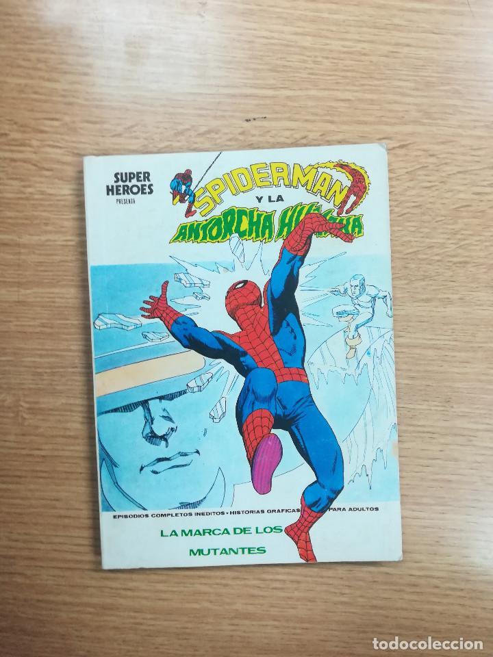 SUPER HEROES PRESENTA #6 SPIDERMAN Y LA ANTORCHA HUMANA LA MARCA DE LOS MUTANTES (VERTICE) (Tebeos y Comics - Vértice - Super Héroes)