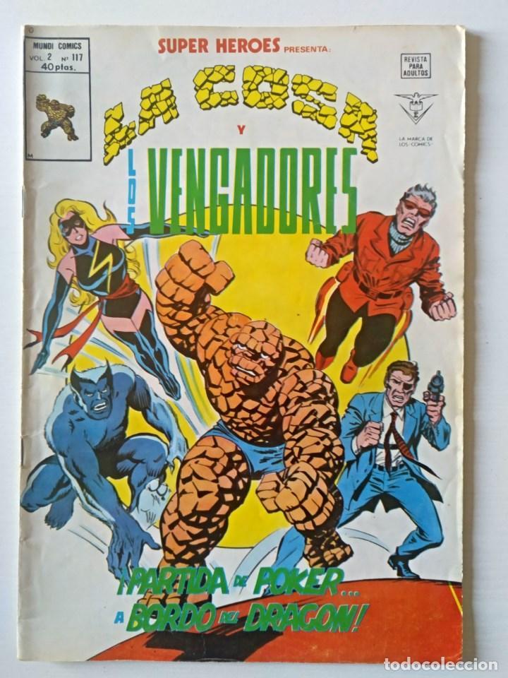 LA COSA Y LOS VENGADORES - SUPER HEROES VOL. 2 Nº 117 - VERTICE - SURCO - MUNDI-COMICS (Tebeos y Comics - Vértice - Surco / Mundi-Comic)